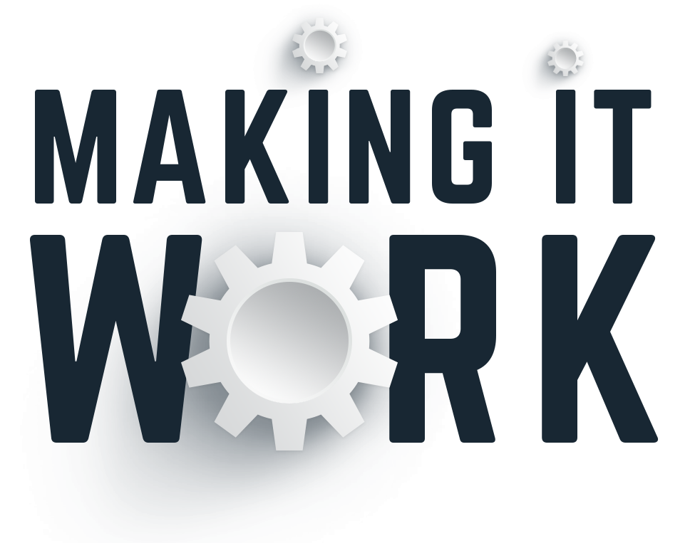 Making It Work Logo